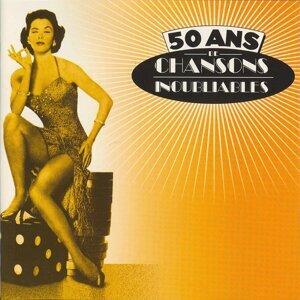 50 ans de chansons inoubliables