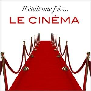 Il était une fois... le cinéma ! - 30 thèmes célèbres