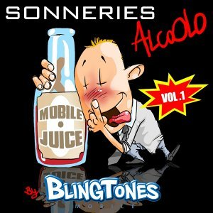 Sonneries Alcoolo By Blingtones, Vol.1