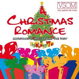 Christmas Romance - Christmas Classics From The Past