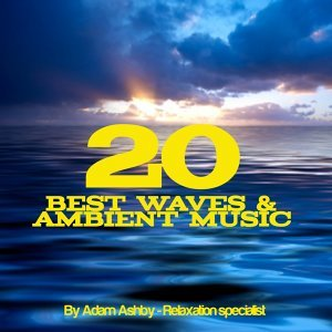 20 Best Waves and Ambient Music