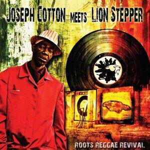 Joseph Cotton meets Lion Stepper