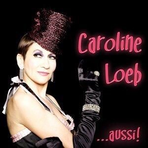 Caroline Loeb... aussi!