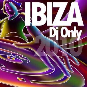 Ibiza Dj Only 2010