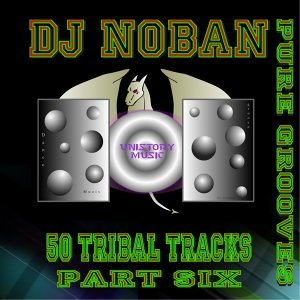 50 Tribal Tracks, Part Six