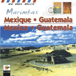 Mexique - Mexico - Guatemala - marimbas