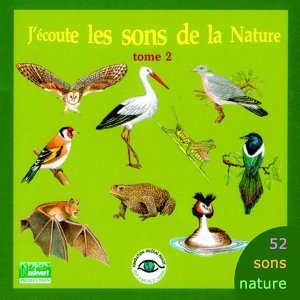 J'écoute les sons de la nature, tome 2