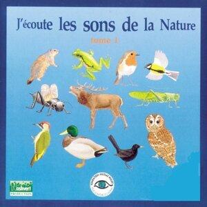 J'écoute les sons de la nature, tome 1
