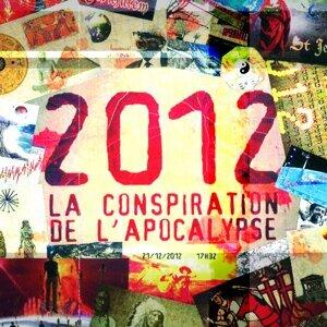 2012, la conspiration de l'apocalypse