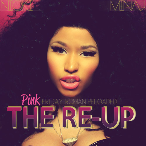 Pink Friday: Roman Reloaded The Re-Up - Edited Booklet Version