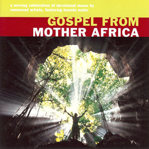 Gospel From Mother Africa