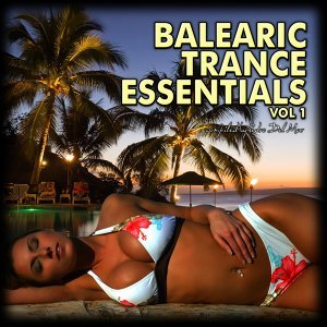 Balearic Trance Essentials, Vol. 1