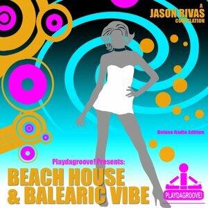 Beach House & Balearic Vibe