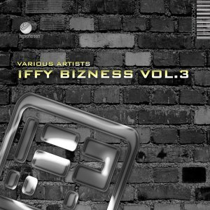 Iffy Bizness , Vol.3