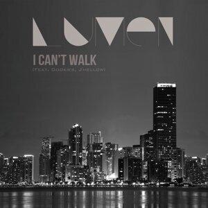 I Can't Walk