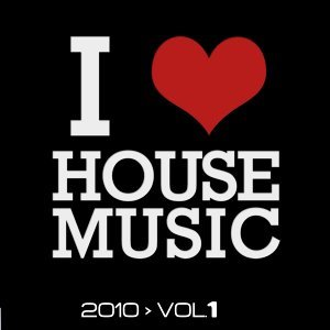 I Love House Music, Vol. 1