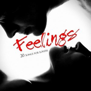 Feelings - 20 Songs for Lovers