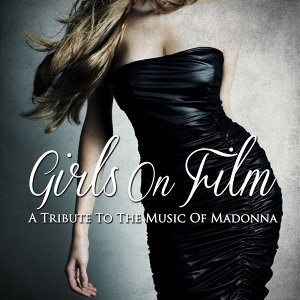 A Tribute to the Music of Madonna