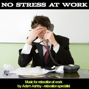 No Stress At Work: Relaxation Music