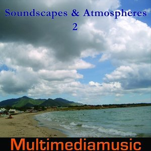 Soundscapes and Atmospheres, Vol. 2