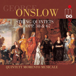 Onslow: String Quintets, Op. 38 & 67