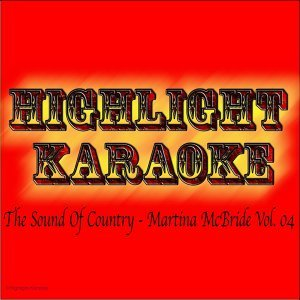 The Sound of Country : Martina McBride, Vol. 04