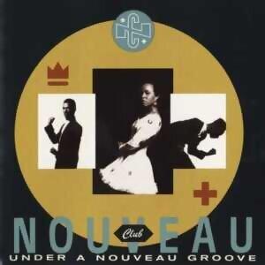 Under A Nouveau Groove - US Release