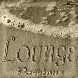 Lounge Passions, Vol. 1