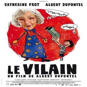 Le vilain (Bande originale du film de Albert Dupontel)