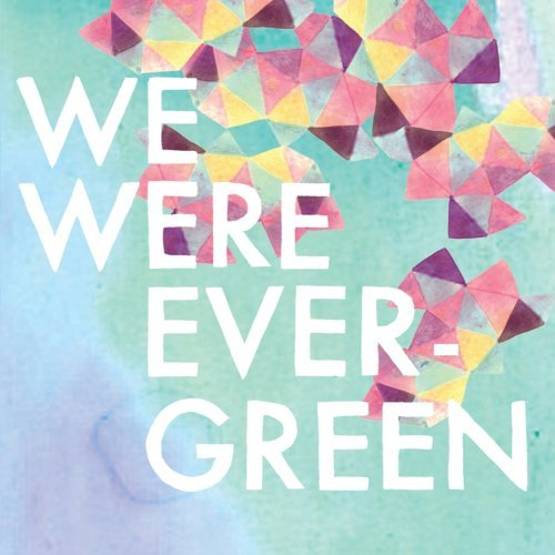 We Were Evergreen - EP