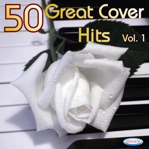 50 Great Cover Hits Vol. 1