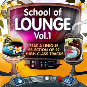 School of Lounge, Vol.1