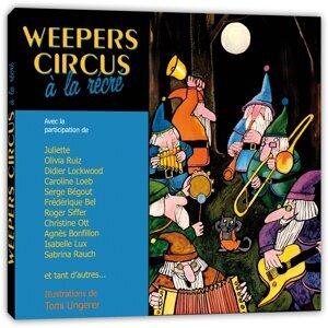 Weepers Circus à la récré