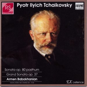 Piotr Ilyich Tchaikovsky : Piano Sonata In C Sharp Minor Op.80, Grand Sonata In G Major Op.37