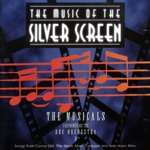 The Music of the Silver Screen