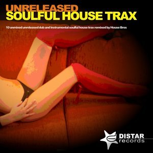 Unreleased Soulful House Tracks, Vol. 1