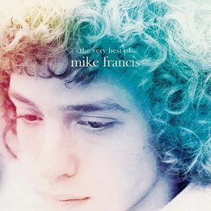 The Very Best of Mike Francis
