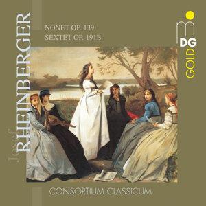 Rheinberger: Nonet, Op. 139 & Sextett, Op. 191b