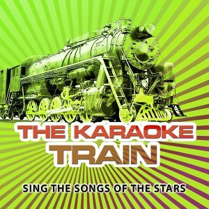 The Karaoke Train Vol. 12