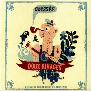 Odyssee First Serie: Doux Rivages