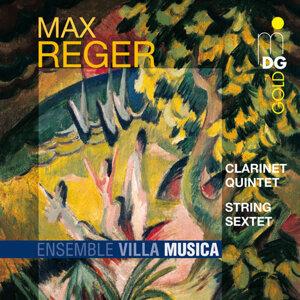 Reger: Clarinet Quintet & String Sextet
