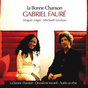 La Bonne Chanson - Gabriel Fauré