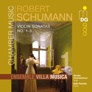 Schumann: Chamber Music, Vol. 1