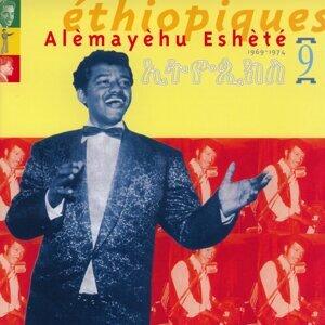 Ethiopiques, Vol. 9 : Alèmayèhu Eshèté (1969-1974)