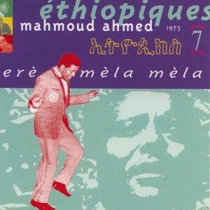 Ethiopiques, Vol.7: Mahmoud Ahmed, Erè mèla mèla (1977)