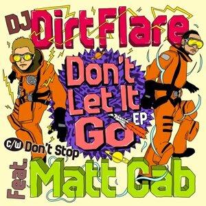 Don\'t Let It Go feat. Matt Cab