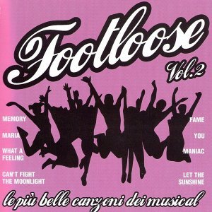 Footloose, Vol. 2