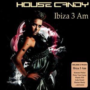 House Candy : Ibiza 3 Am