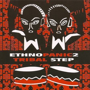 Ethno Panic 2: Tribal Step