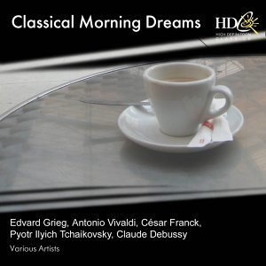 Classical Morning Dreams